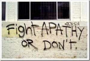 Fight apathy or don't